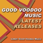 GVM_cover_goodvoodoo_LATEST RELEASES