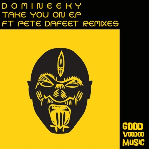 Take You On E.P by Domineeky