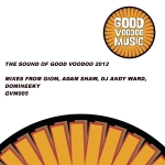 The Sound of Good Voodoo 2012